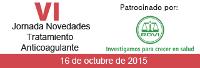 VI Jornada Novedades en Tratamiento Anticoagulante 2015